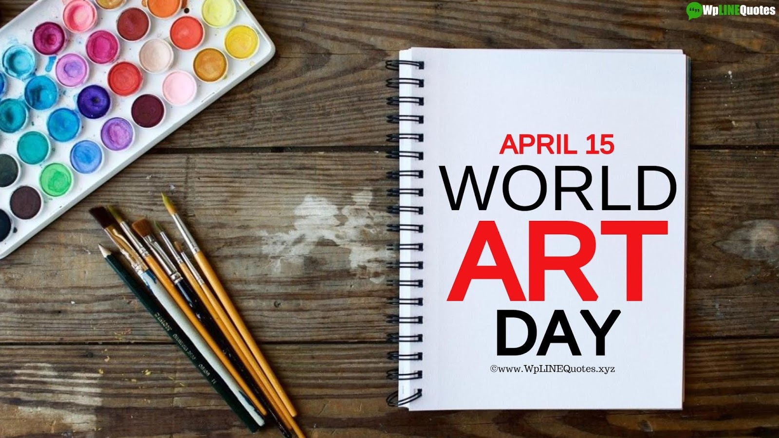 World Art Day Quotes, History, Poster, Images