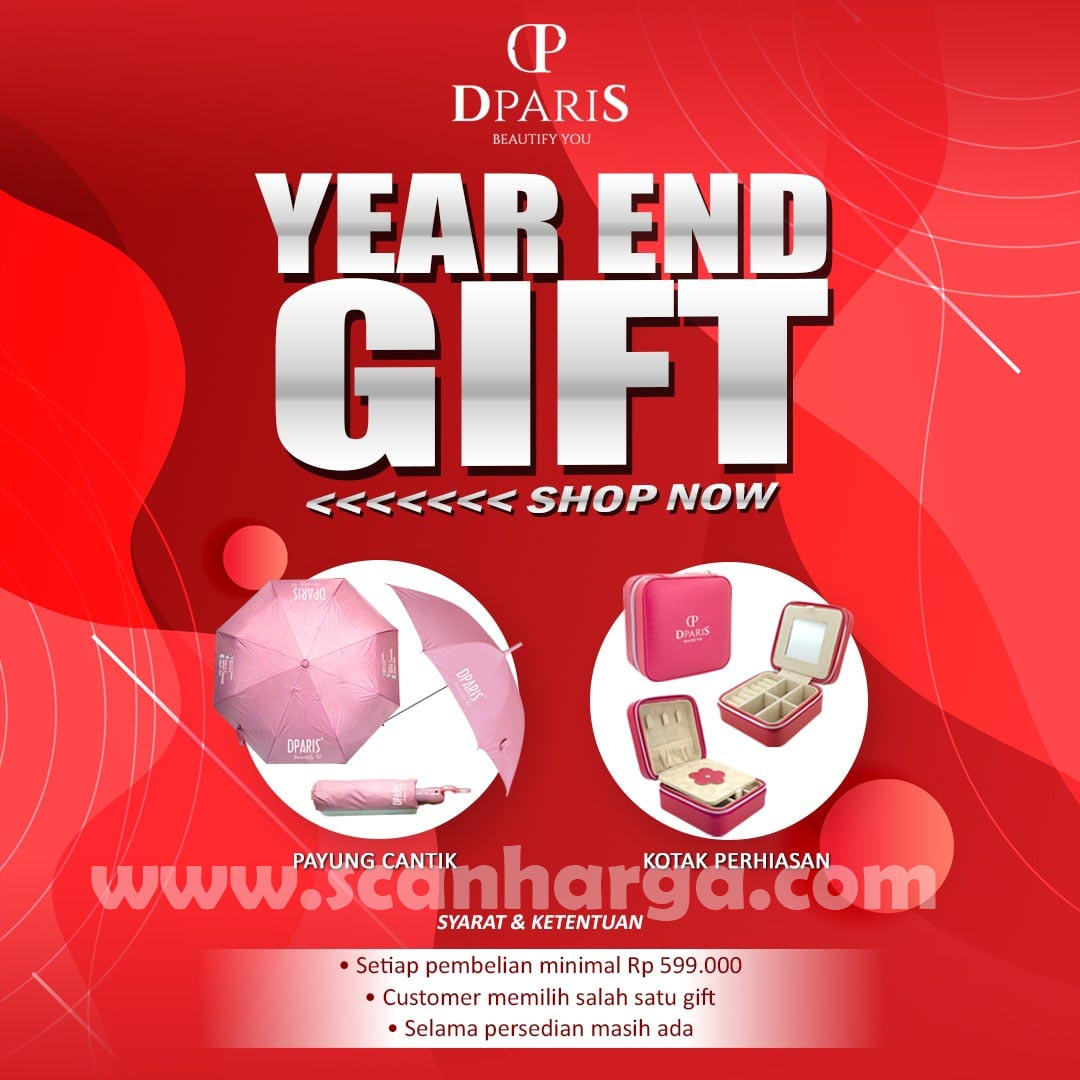 Promo DPARIS Year End Gift – Bebas Pilih Hadiah Menarik dengan Min. Belanja 599K