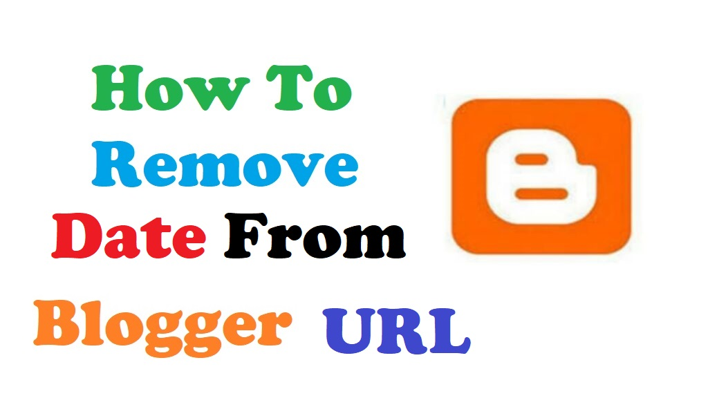 how to remove date from blogger url and .html