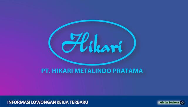 Lowongan Kerja PT Hikari Metalindo Pratama, Jobs: QHSE Supervisor, Operator Rollig