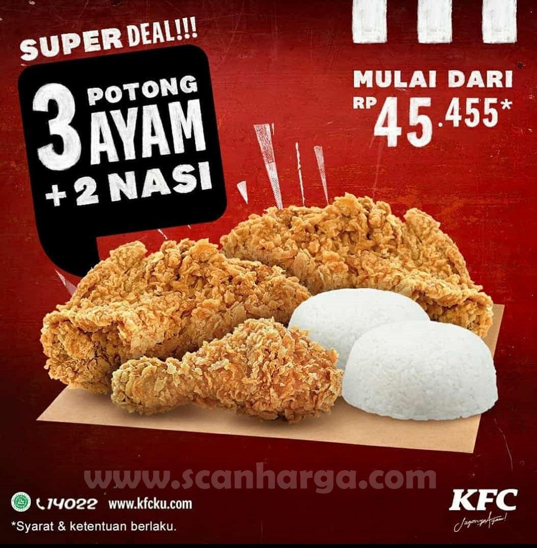 Promo KFC Super Deal Terbaru 3 Potong Ayam + 2 Nasi Mulai Rp 45.455 Periode 12-25 Oktober 2020