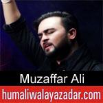 https://www.humaliwalayazadar.com/2020/01/muzaffar-ali-noha-2020.html