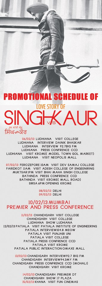 SINGH VS. KAUR PROMOTION SCHEDULE