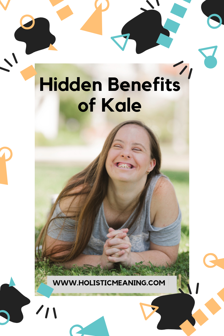 Hidden Benefits of Kale