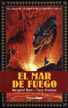 MARGARET WEISS & TRACY HICKMAN - El mar de fuego