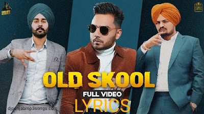 old skool lyrics sidhu moosewala