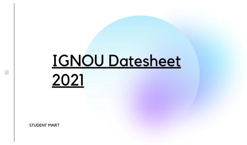 Check IGNOU Datesheet 2021