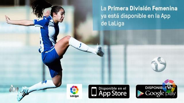 La Liga da cabida al futbol femenino en su app