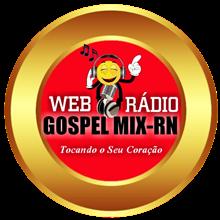 Ouvir agora Web rádio Gospel Mix - RN - São Gonçalo do Amarante / RN