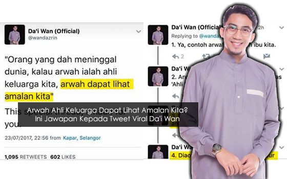 Jawapan Sebenar Kepada Tweet Viral Da'i Wan, Arwah Ahli Keluarga Dapat Lihat Amalan Kita
