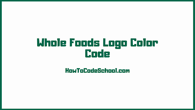 Whole Foods Logo Color Code