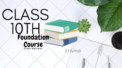 Class 10 Foundation Course 2020 PDF