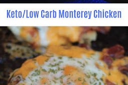 Keto/Low Carb Monterey Chicken