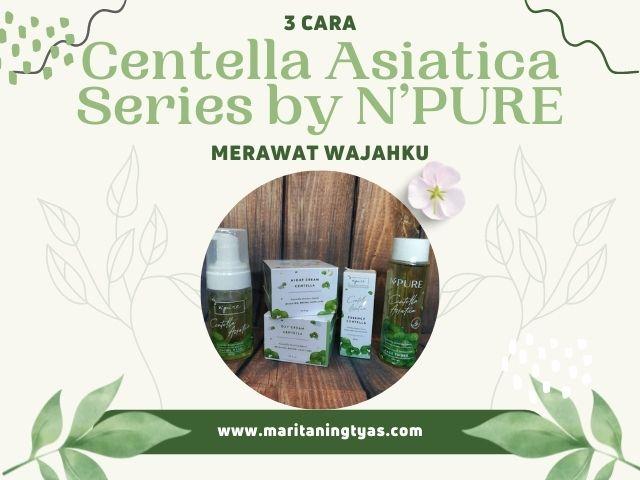 centella asiatica series by npure