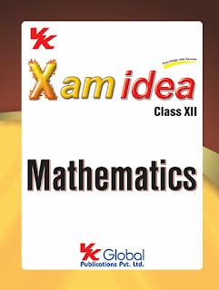 CLASS 12 :- XAM IDEA MATHEMATICS