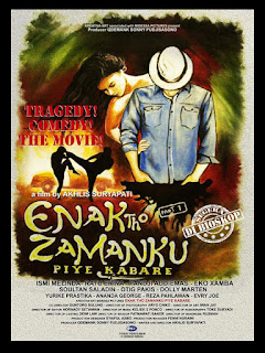 Download film Enak Tho Zamanku, Piye Kabare (2018) Full Movie Gratis