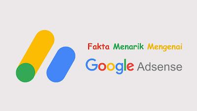 fakta menarik google adsense