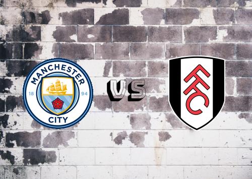 Manchester City vs Fulham  Resumen y Partido Completo