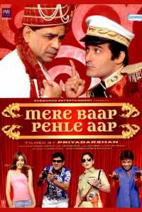 Mere Baap Pehle Aap (2008) Full Movie Free Download HD WEBHD