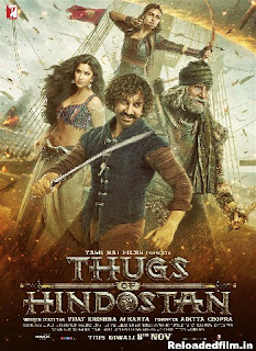 Thugs of Hindostan (2018) Full Movie Download 480p 720p 1080p