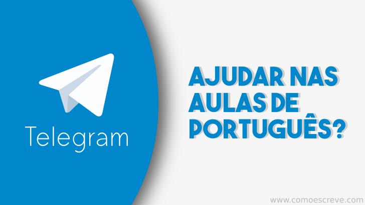 O Telegram pode ajudar nas aulas de Português?