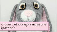 http://aramelaartesanias.blogspot.com/2018/05/amigurumi-conejo-clover-princesita-sofia.html
