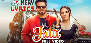 Jatti Lyrics By Karaj Randhawa