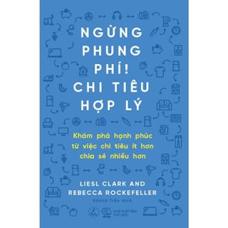 Sách Kỹ Năng Quản Lý Tài Chính Cực Hay: Ngừng Phung Phí, Chi Tiêu Hợp Lý ebook PDF-EPUB-AWZ3-PRC-MOBI