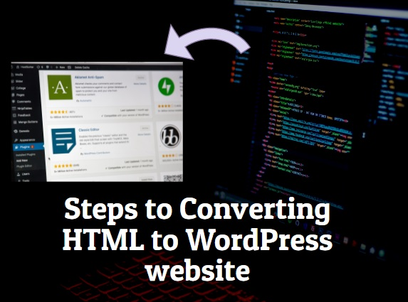 Steps to Converting HTML to WordPress website