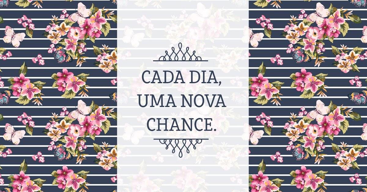 Frases Pedindo Uma Chance Pra Ficar: {walpaper Da Semana} Novo Dia