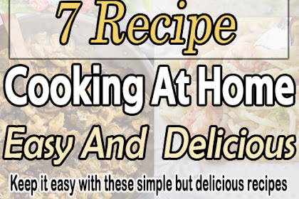 Cooking At Home - Easy And Delicious Recipes