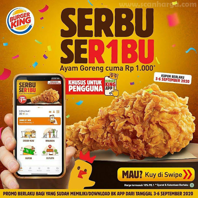Burger King Promo Serbu Seribu Ayam Goreng Cuma Rp 1.000 Periode 5-6 September 2020