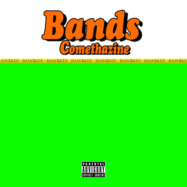 Comethazine - Bands - Single Cover