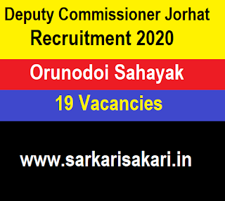 Deputy Commissioner Jorhat Recruitment 2020 - Orunodoi Sahayak (16 Posts) Apply Online