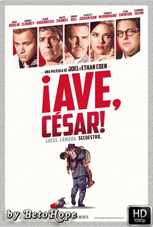 ¡Ave, Cesar! [1080p] [Latino-Ingles] [MEGA]