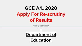 Apply For Re-scrutiny of GCE A/L 2020 Results - Department of Education