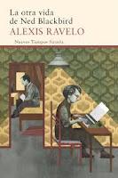 """""""La otra vida de Ned Blackbird"""" DE Alexis Ravelo"""