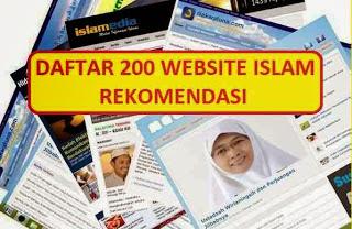 http://duniamuallaf.blogspot.com/2015/05/daftar-200-website-islam-rekomendasi.html#more
