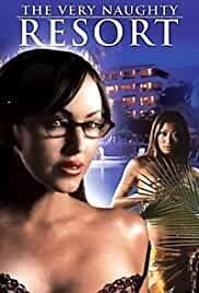 The Very Naughty Resort 2006 Watch Online