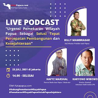 Live Podcast Kata Papua : Masyarakat dan Tokoh Adat Mendukung Pemekaran Wilayah Papua
