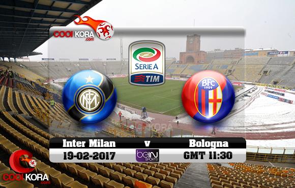 مشاهدة مباراة بولونيا وإنتر ميلان اليوم 19-2-2017 في الدوري الإيطالي