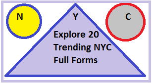 Explore 20 Trending NYC Full Forms