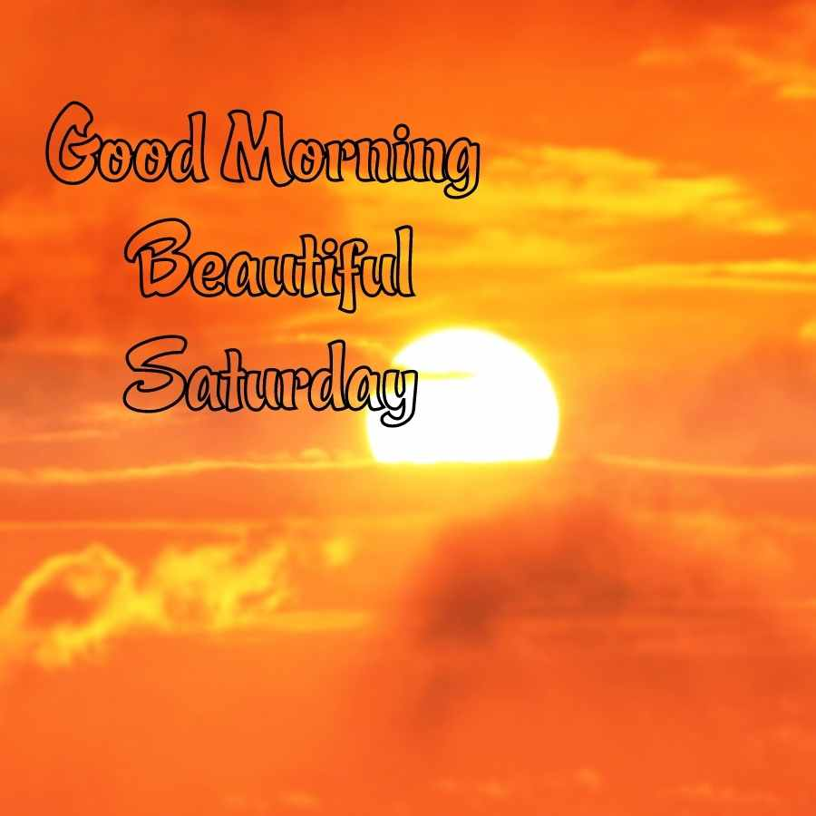 good morning happy saturday images hd