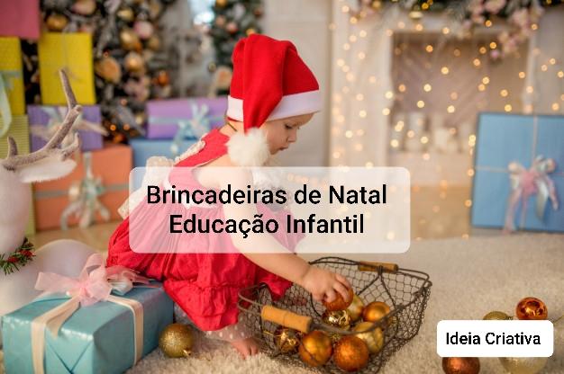 Jogos E Brincadeiras De Natal Para Educacao Infantil