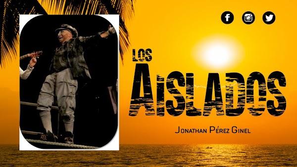 Los Aislados: El regreso del Jona