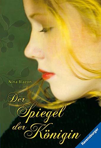 Der Spiegel der Königin von Nina Blazon