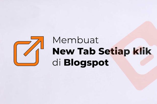 Membuat Open New Tab di Blogspot