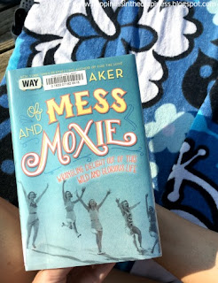 http://happinessinthecrapiness.blogspot.com/2017/08/book-love-of-mess-and-moxie.html