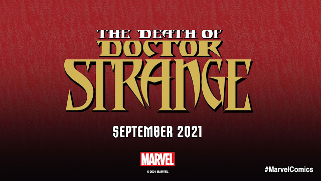 Marvel Comics anuncia 'The Death of Doctor Strange' para septiembre de 2021