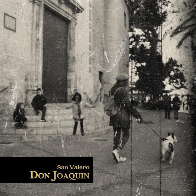 Don Joaquín - San Valero (2020)